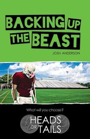 Backing Up the Beast af Josh Anderson