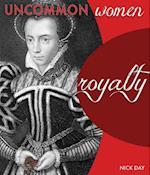 Royalty (Uncommon Women)