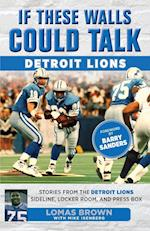 If These Walls Could Talk Detroit Lions (If These Walls Could Talk)