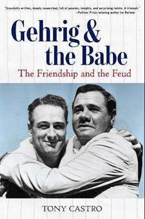 Bog, hardback Gehrig and the Babe af Tony Castro