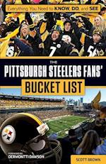 The Pittsburgh Steelers Fans' Bucket List (Bucket List)