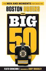 The Big 50 Boston Bruins (Big 50)