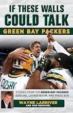 Green Bay Packers (If These Walls Could Talk)