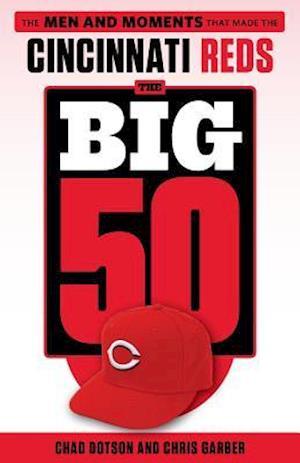 Bog, paperback The Big 50 af Chad Dotson, Chris Garber