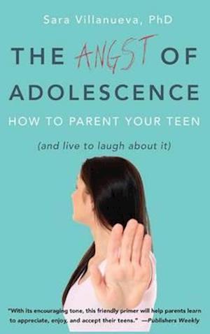 The Angst of Adolescence af Sara Villanueva
