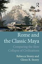 Rome and the Classic Maya af Rebecca Storey
