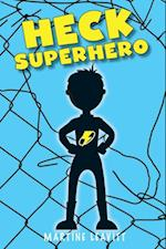 Heck Superhero
