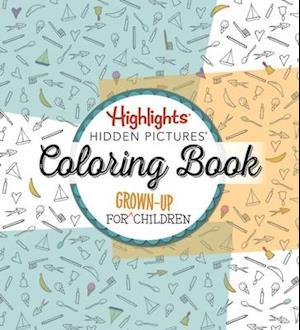 Highlights Hidden Pictures Adult Coloring Book af Highlights
