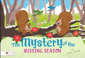 The Mystery of the Missing Season af Linda Woods