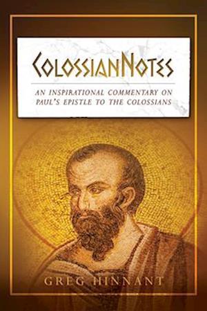Bog, paperback Colossiannotes af Greg Hinnant