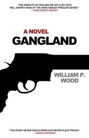 Gangland af William P. Wood