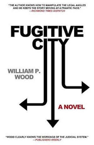 Fugitive City af William P. Wood