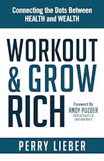 Workout and Grow Rich
