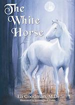 The White Horse (Morgan James Kids)