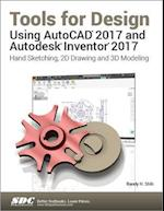 Tools for Design Using AutoCAD 2017 and Autodesk Inventor 2017