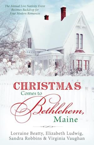 Christmas Comes to Bethlehem - Maine af Virginia Vaughan