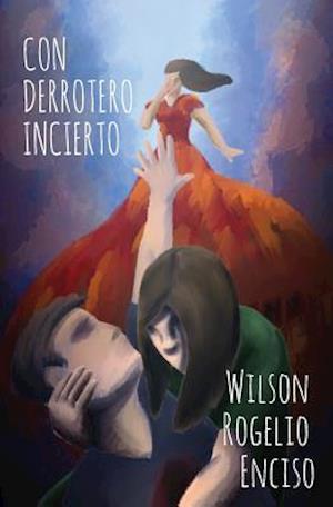 Bog, paperback Con Derrotero Incierto af Wilson Rogelio Enciso