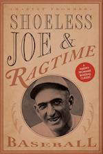 Shoeless Joe and Ragtime Baseball