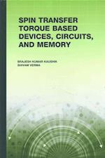 Spin Transfer Torque (Stt) Based Devices, Circuits, and Memory