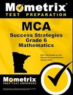 MCA Success Strategies Grade 6 Mathematics (Mometrix Test Preparation)