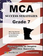 MCA Success Strategies Grade 7 (Mometrix Test Preparation)