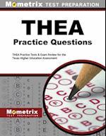 THEA Practice Questions (Mometrix Test Preparation)
