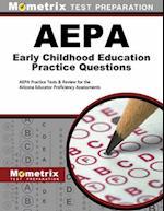 AEPA Early Childhood Education Practice Questions (Mometrix Test Preparation)