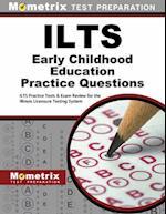 ILTS Early Childhood Education Practice Questions (Mometrix Test Preparation)
