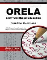 Orela Early Childhood Education Practice Questions