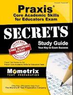 Praxis Core Academic Skills for Educators Exam Secrets Study Guide