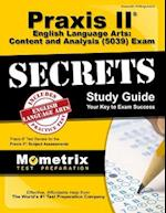 Praxis II English Language Arts Content and Analysis (5039) Exam Secrets Study Guide