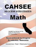 Cahsee Success Strategies Math Study Guide