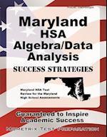 Maryland Hsa Algebra/Data Analysis Success Strategies Study Guide