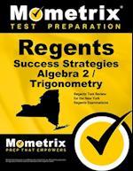 Regents Success Strategies Algebra 2/Trigonometry Study Guide