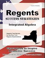 Regents Success Strategies Integrated Algebra Study Guide