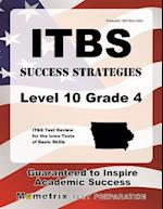 Itbs Success Strategies Level 10 Grade 4 af Itbs Exam Secrets Test Prep