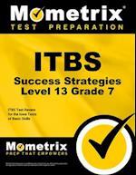 Itbs Success Strategies Level 13 Grade 7 af Itbs Exam Secrets Test Prep