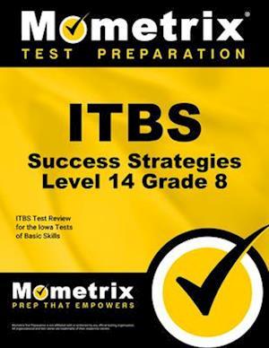 Bog, paperback Itbs Success Strategies Level 14 Grade 8 af Itbs Exam Secrets Test Prep