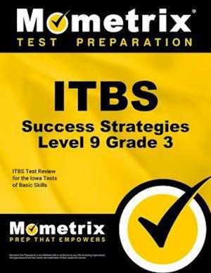 Bog, paperback Itbs Success Strategies Level 9 Grade 3 af Itbs Exam Secrets Test Prep