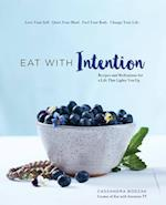 Eat with Intention (Eat with Intention)