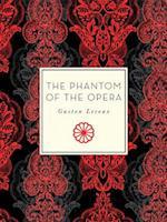 The Phantom of the Opera af Gaston Leroux