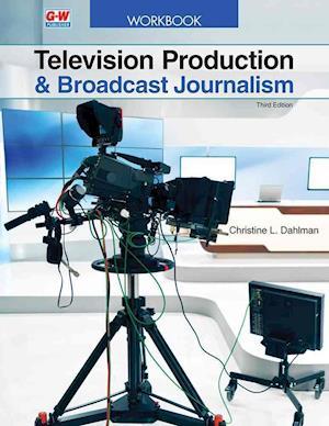 Bog, paperback Television Production & Broadcast Journalism af Chris Dahlman