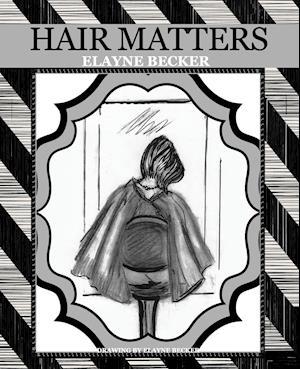 Bog, paperback Hair Matters af Elayne Becker
