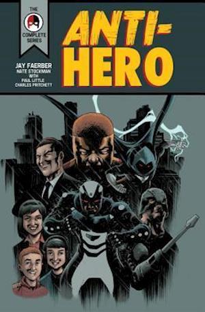 Anti-Hero af Jay Faerber