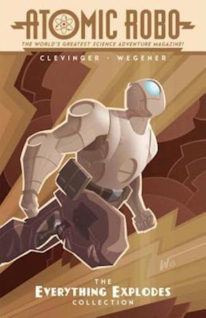 Atomic Robo af Brian Clevinger