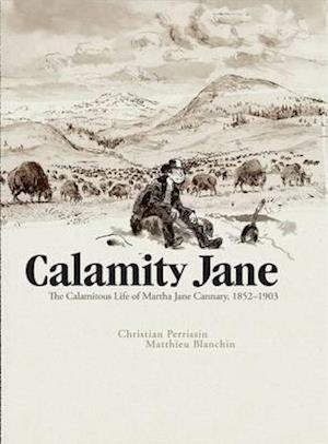 Bog, hardback Calamity Jane af Christian Perrissin