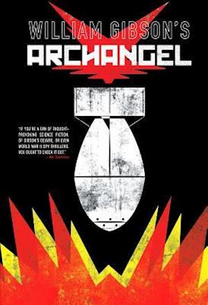 Bog, hardback William Gibson's Archangel af William Gibson