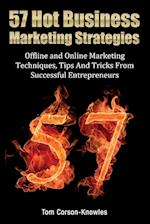 57 Hot Business Marketing Strategies