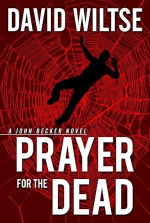 Prayer for the Dead af David Wiltse