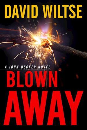 Blown Away af David Wiltse